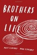 Cover of Brothers On Life