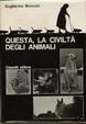 Cover of Questa, la civiltà degli animali