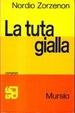 Cover of La tuta gialla