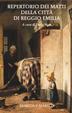Cover of Repertorio dei matti della città di Reggio Emilia