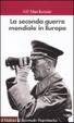 Cover of La seconda guerra mondiale in Europa