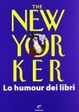 Cover of The New Yorker. Lo humour dei libri