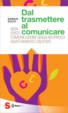 Cover of Dal trasmettere al comunicare
