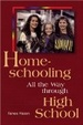 Cover of Homeschooling All the Way through High School