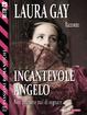 Cover of Incantevole angelo