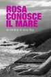 Cover of Rosa conosce il mare