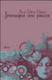 Cover of Immagina una piazza