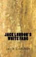 Cover of Jack London's White Fang