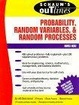 Cover of Schaum's Outline of Probability, Random Variables, and Random Processes