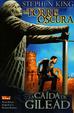 Cover of La Torre Oscura: La Caída de Gilead 6