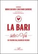 Cover of La Bari siete voi