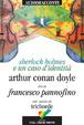 Cover of Sherlock Holmes e un caso d'identità. Con CD Audio. Ediz. italiana e inglese