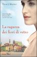 Cover of La ragazza dei fiori di vetro