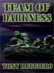 Cover of Team of Darkness