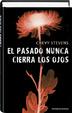 Cover of El pasado nunca cierra los ojos