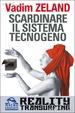 Cover of Scardinare il sistema tecnogeno
