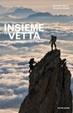 Cover of Insieme in vetta. Le cordate famose e le loro imprese