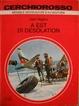 Cover of A est di Desolation