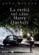 Cover of La verità sul caso Harry Quebert