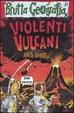 Cover of Violenti vulcani