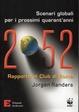 Cover of 2052. Scenari globali per i prossimi quarant'anni