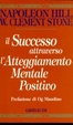Cover of Il successo attraverso l'atteggiamento mentale positivo