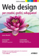 Cover of Web design per sviluppatori, creativi, grafici
