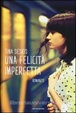 Cover of Una felicità imperfetta