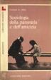 Cover of Sociologia della parentela e dell'amicizia