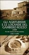 Cover of Gli agriturismi e le locande del Gambero Rozzo 2008. Per una vacanza di tutta sostanza