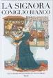 Cover of La signora Coniglio Bianco