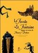Cover of Le favole di La Fontaine messe in scena da Thierry Dedieu. Il corvo e la volpe e altre favole