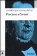 Cover of Processo a Cavour