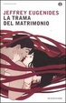 Cover of La trama del matrimonio