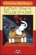 Cover of Elefanti bianchi, palloncini rossi