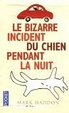 Cover of Le Bizarre Incident du chien pendant la nuit