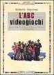 Cover of L' ABC dei videogiochi
