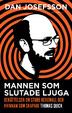 Cover of Mannen Som Slutade Ljuga