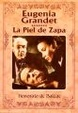 Cover of Eugenia Grandet & Piel de zapa