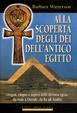 Cover of Alla scoperta degli dèi dell'antico Egitto
