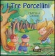 Cover of I tre porcellini