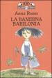 Cover of La bambina Babilonia