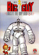 Cover of The Big Guy and Rusty the Boy Robot