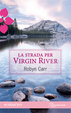 Cover of La strada per Virgin River