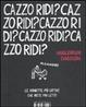 Cover of Cazzo ridi?