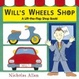 Cover of Will's Wheels Shop