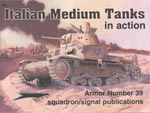 Cover of Italian Medium Tanks in action - Armor No. 39