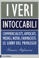 Cover of I veri intoccabili
