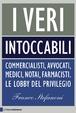 Cover of I veri intoccabili