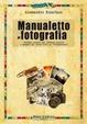 Cover of Manualetto di fotografia
